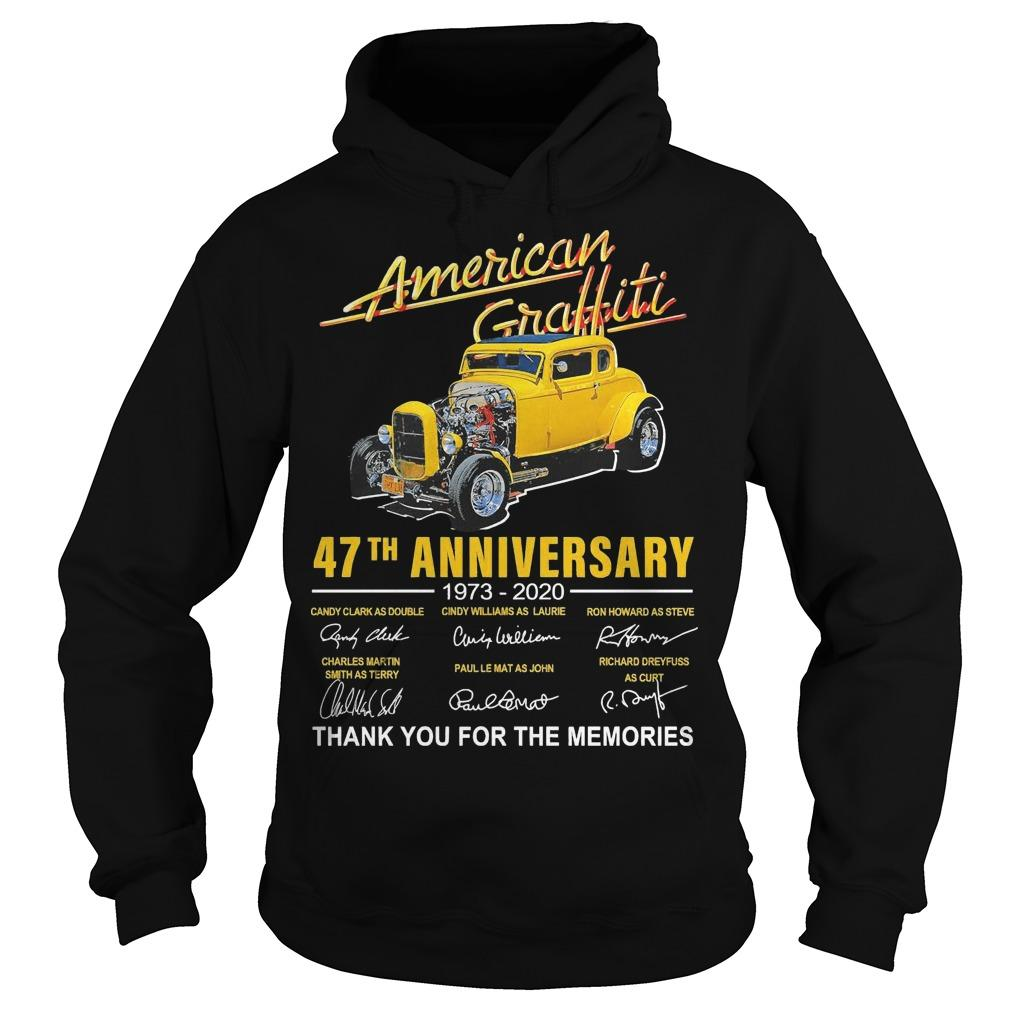 American Graffiti 47th Anniversary 1973 2020 Thank You For The Memories Hoodie