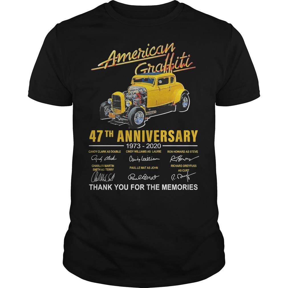 American Graffiti 47th Anniversary 1973 2020 Thank You For The Memories Shirt