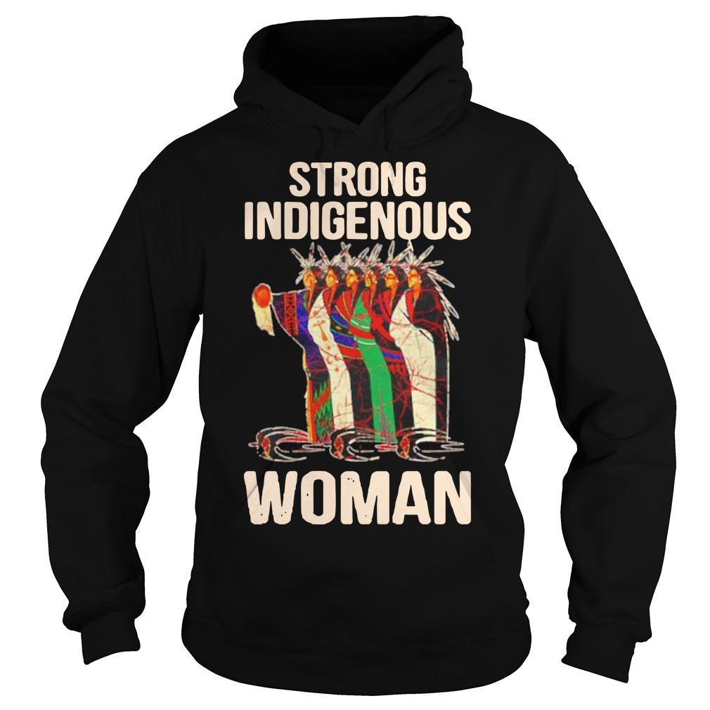 Strong Indigenous Woman Hoodie