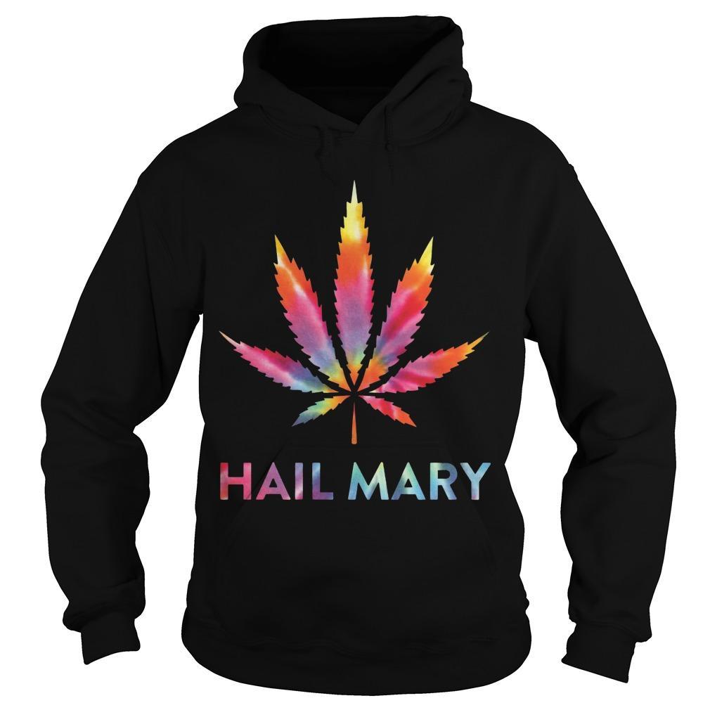 Weed Hail Mary Hoodie
