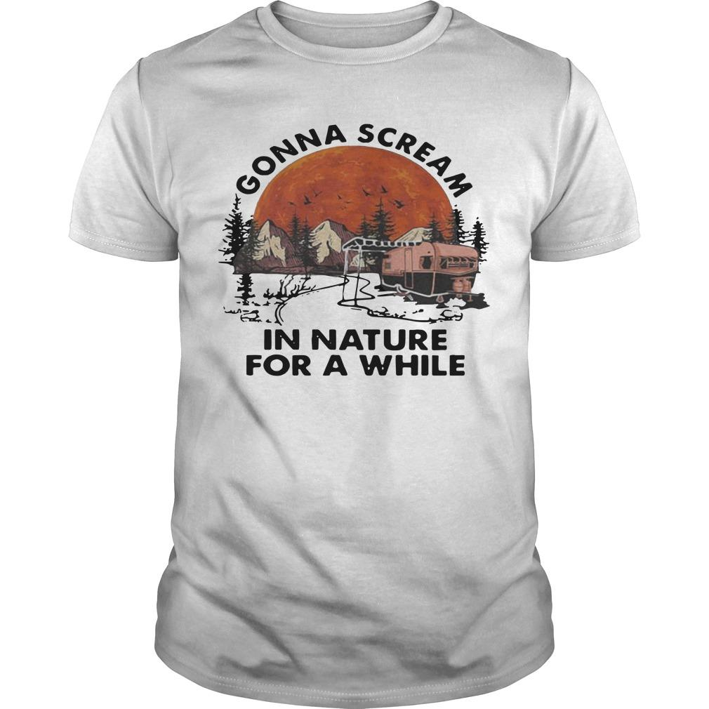 Moon Camping Gonna Scream In Nature For A While Shirt
