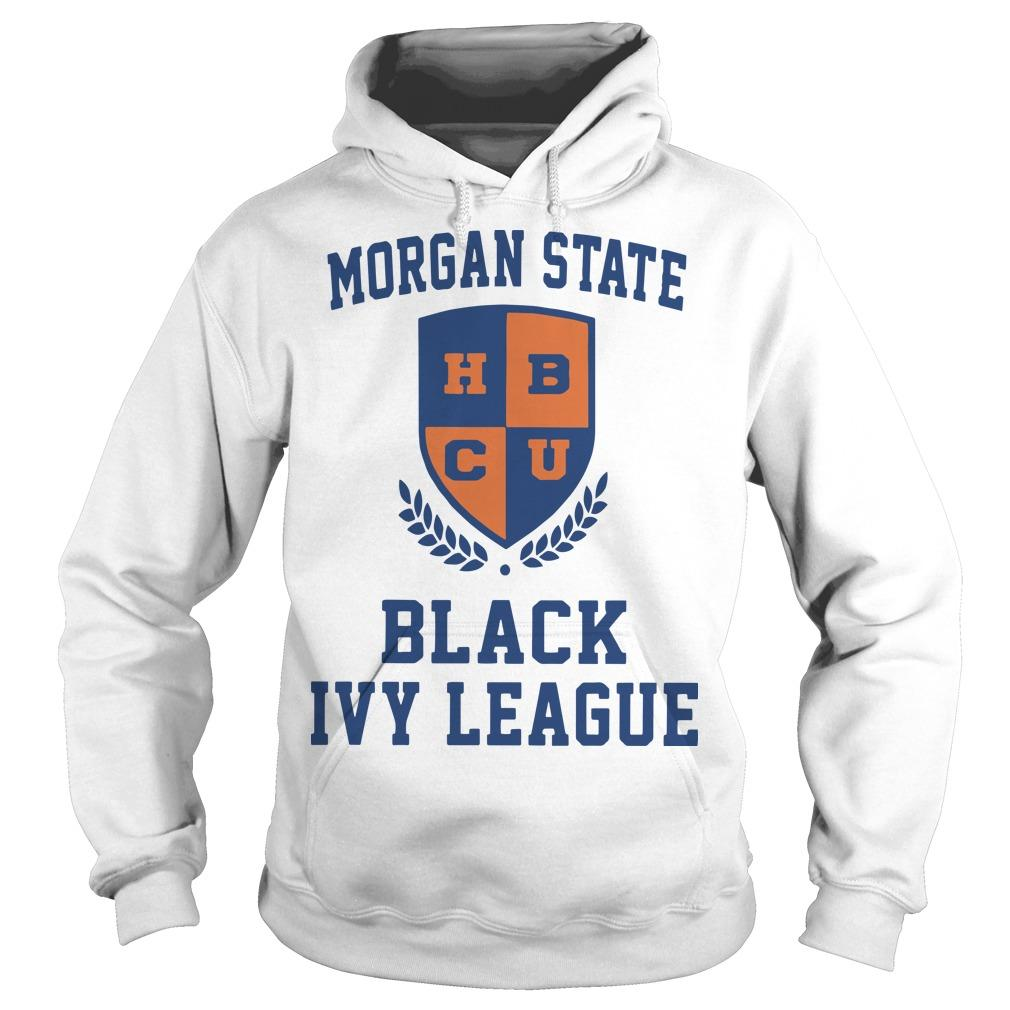 Morgan State Hbcu Black Ivy League Hoodie