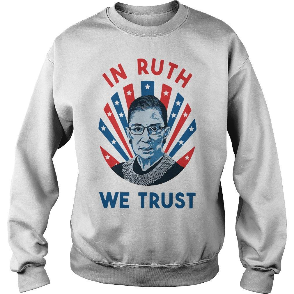 Ruth Bader Ginsburg In Ruth We Trust Sweater