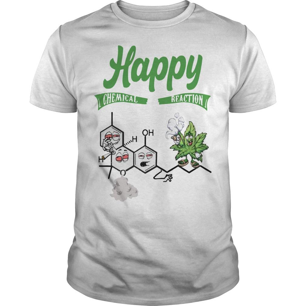 Weed Happy Chemical Reaction Shirt