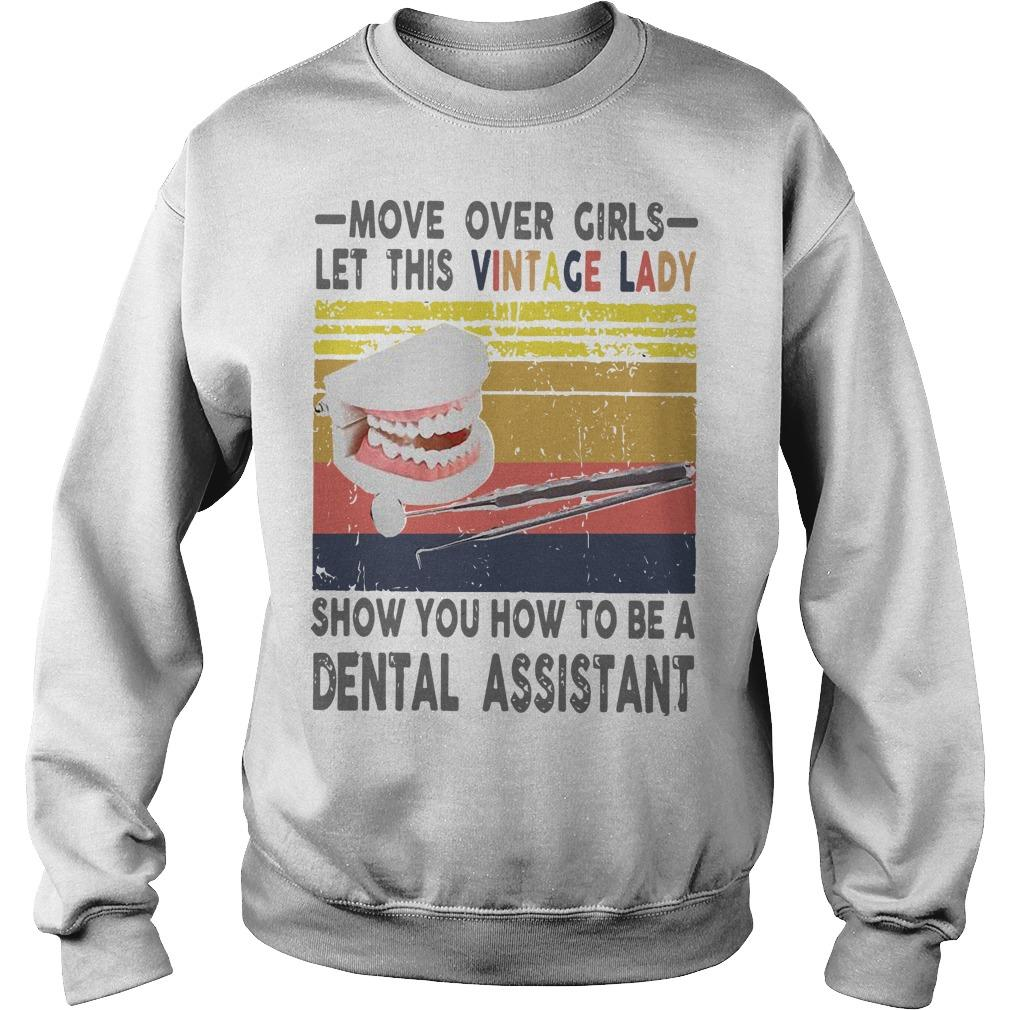 Vintage Move Over Girls Let This Vintage Lady Show You A Dental Assistant Sweater