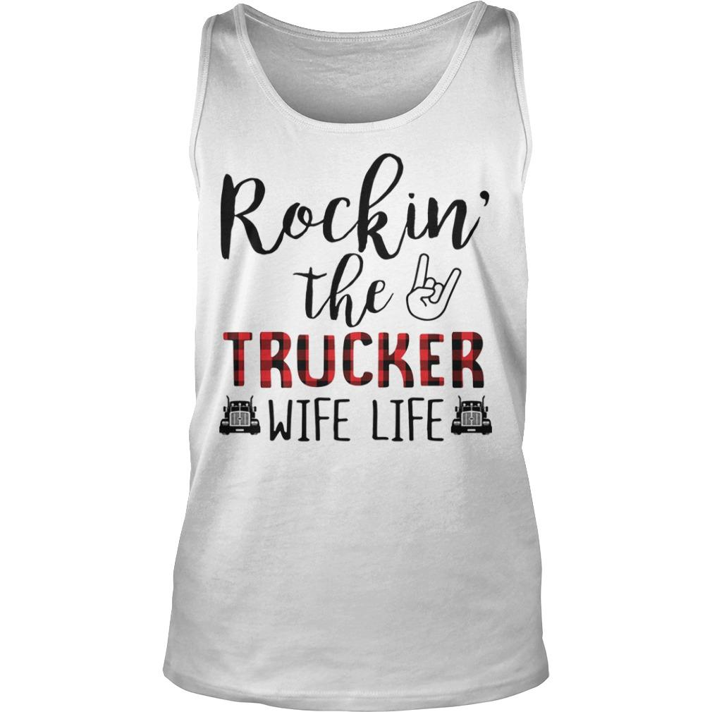 Rockin' The Trucker Wife Life Tank Top