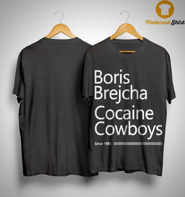 Boris Brejcha Cocaine Cowboys Since 1983 Shirt