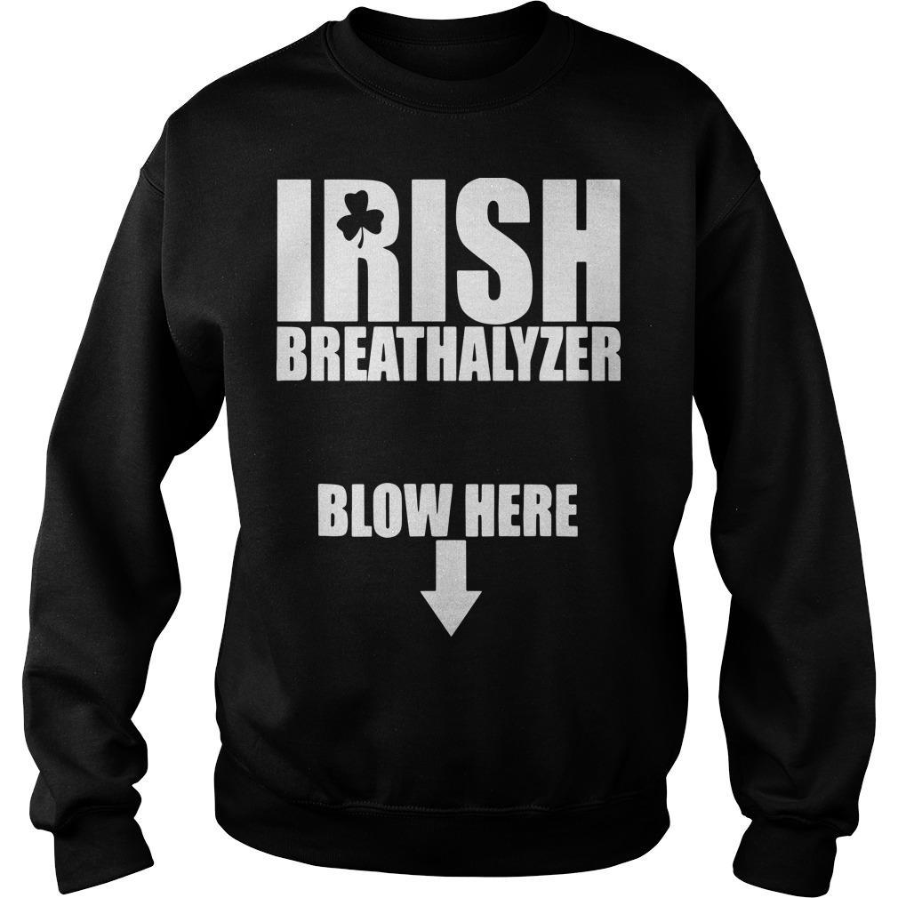 Irish Breathalyzer Blow Here Sweater