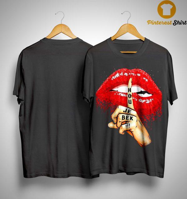 Lips Hou Je Bek Shirt