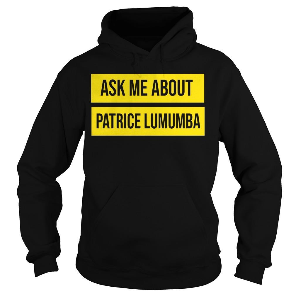UTA Black History Month Ask Me About Patrice Lumumba Hoodie