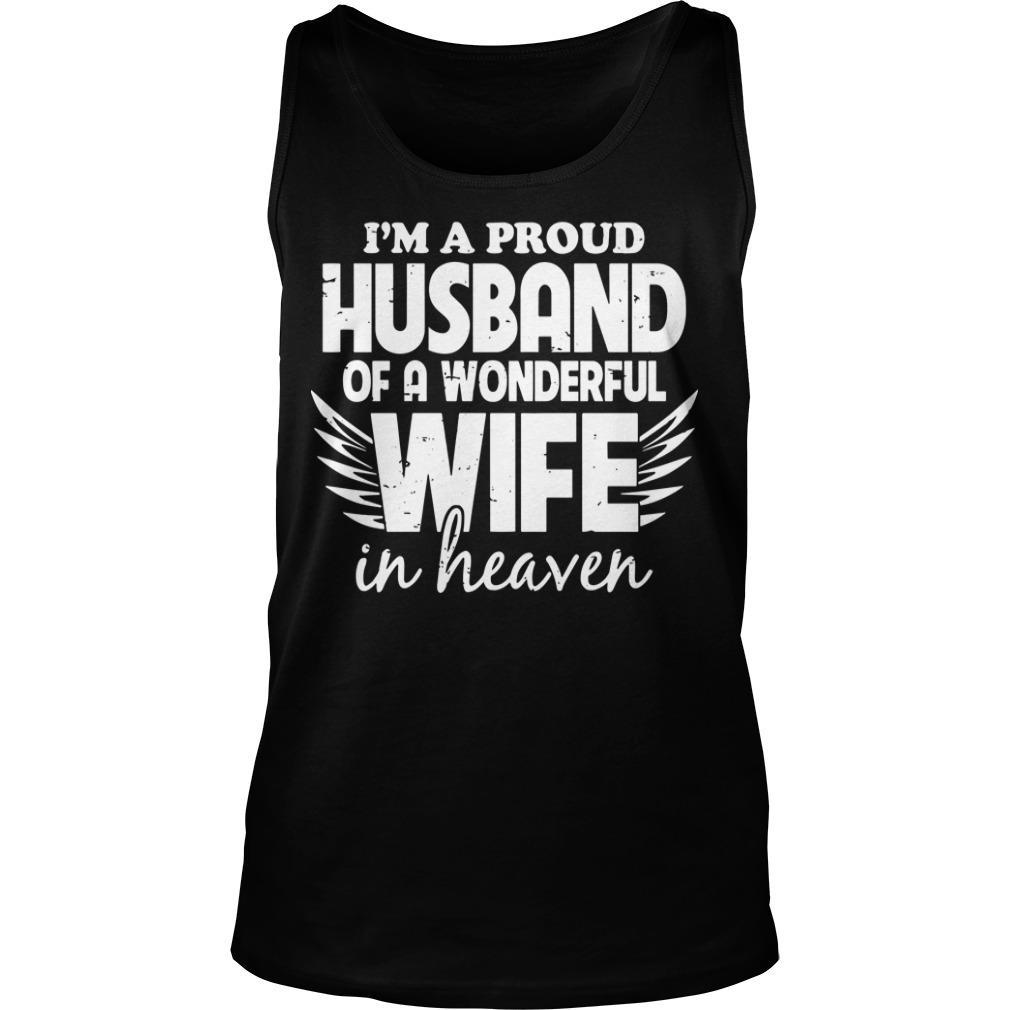 I'm A Proud Husband Of A Wonderful Wife In Heaven Tank Top