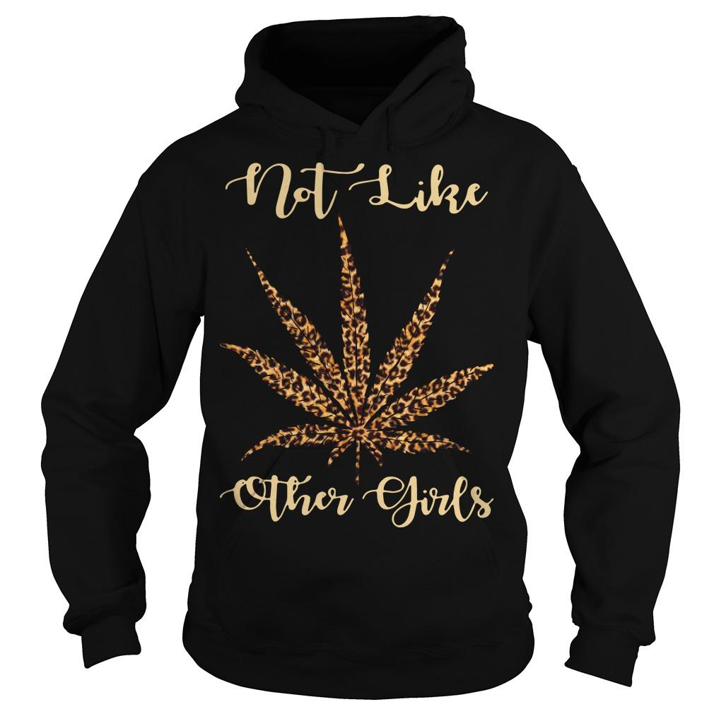 Leopard Cannabis Not Like Other Girls Hoodie