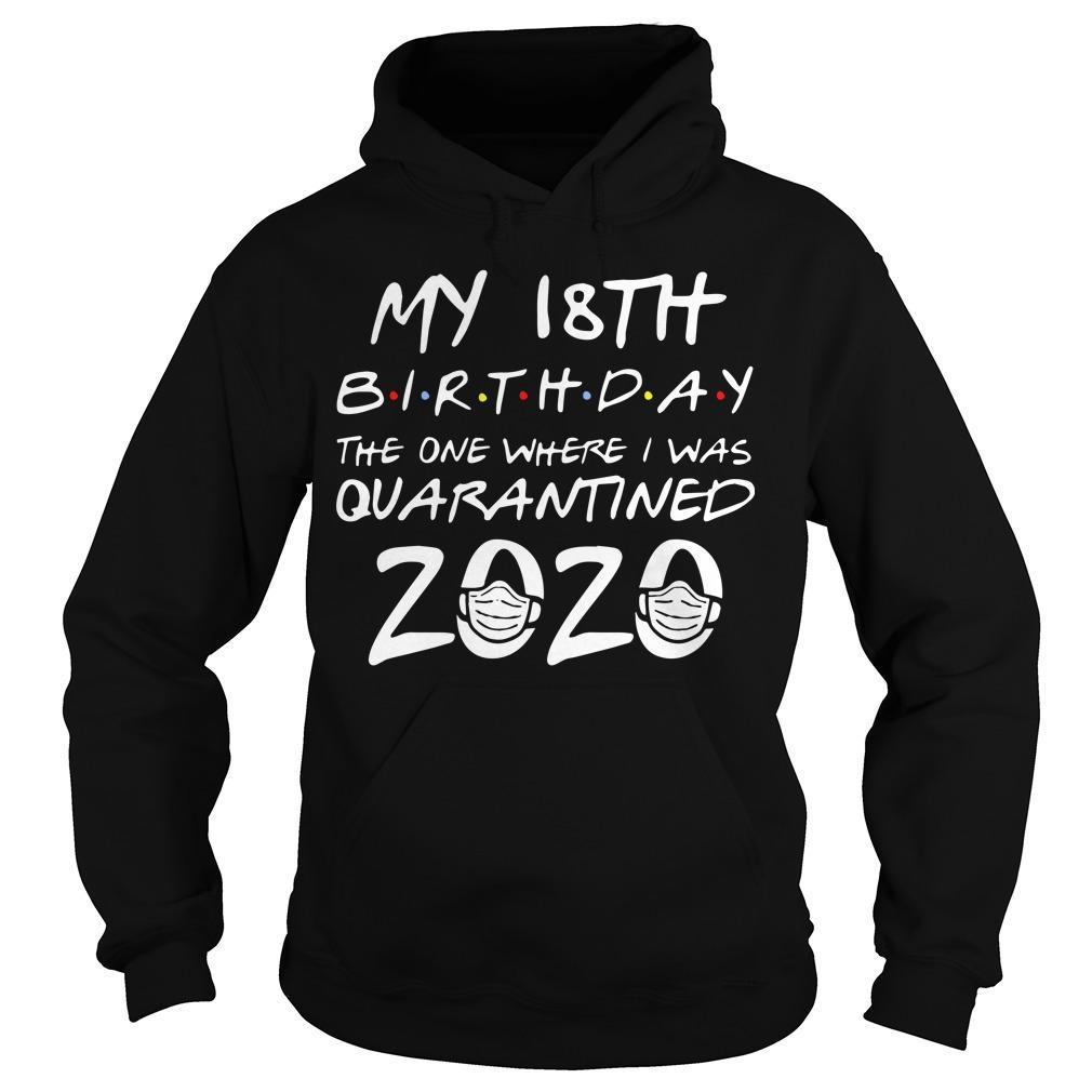 18th Birthday The One Where I Was Quarantined 2020 Hoodie