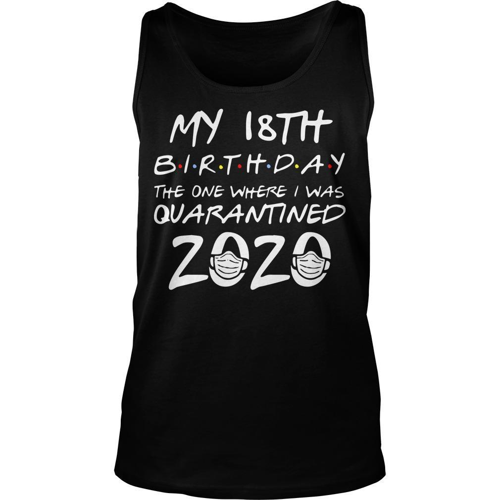 18th Birthday The One Where I Was Quarantined 2020 Tank Top