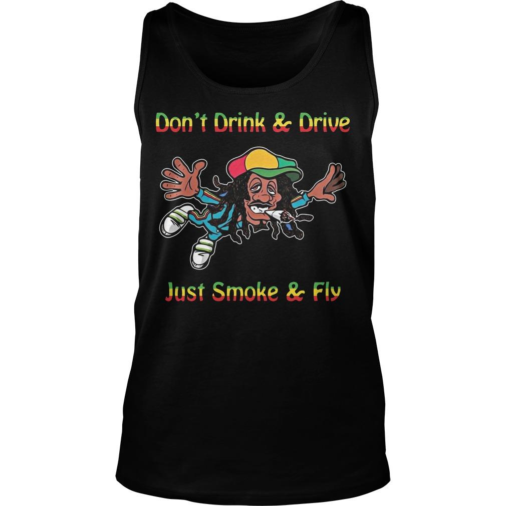 Bob Marley Don't Drink And Drive Just Smoke And Fly Tank Top
