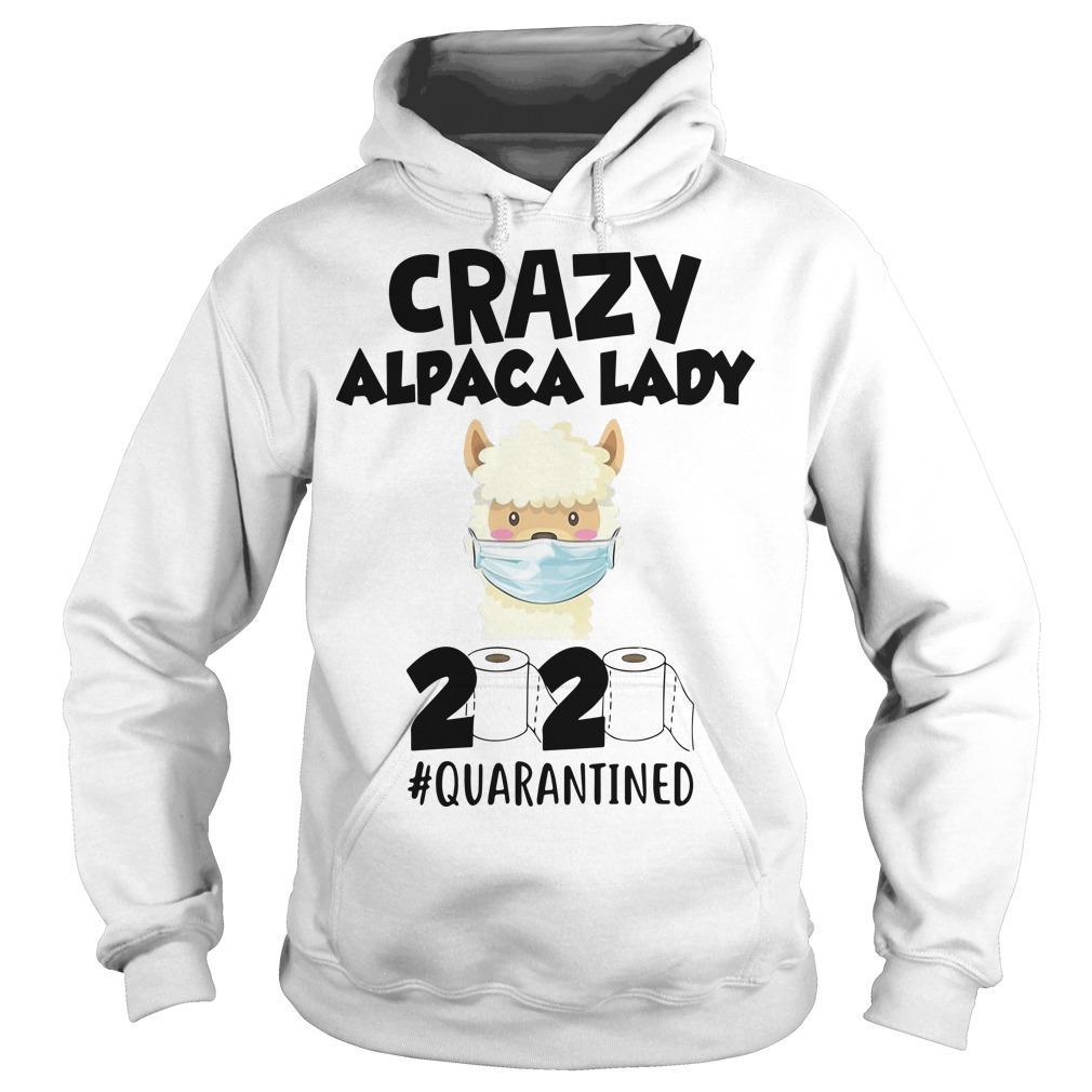 Crazy Alpaca Lady 2020 Quarantined Hoodie