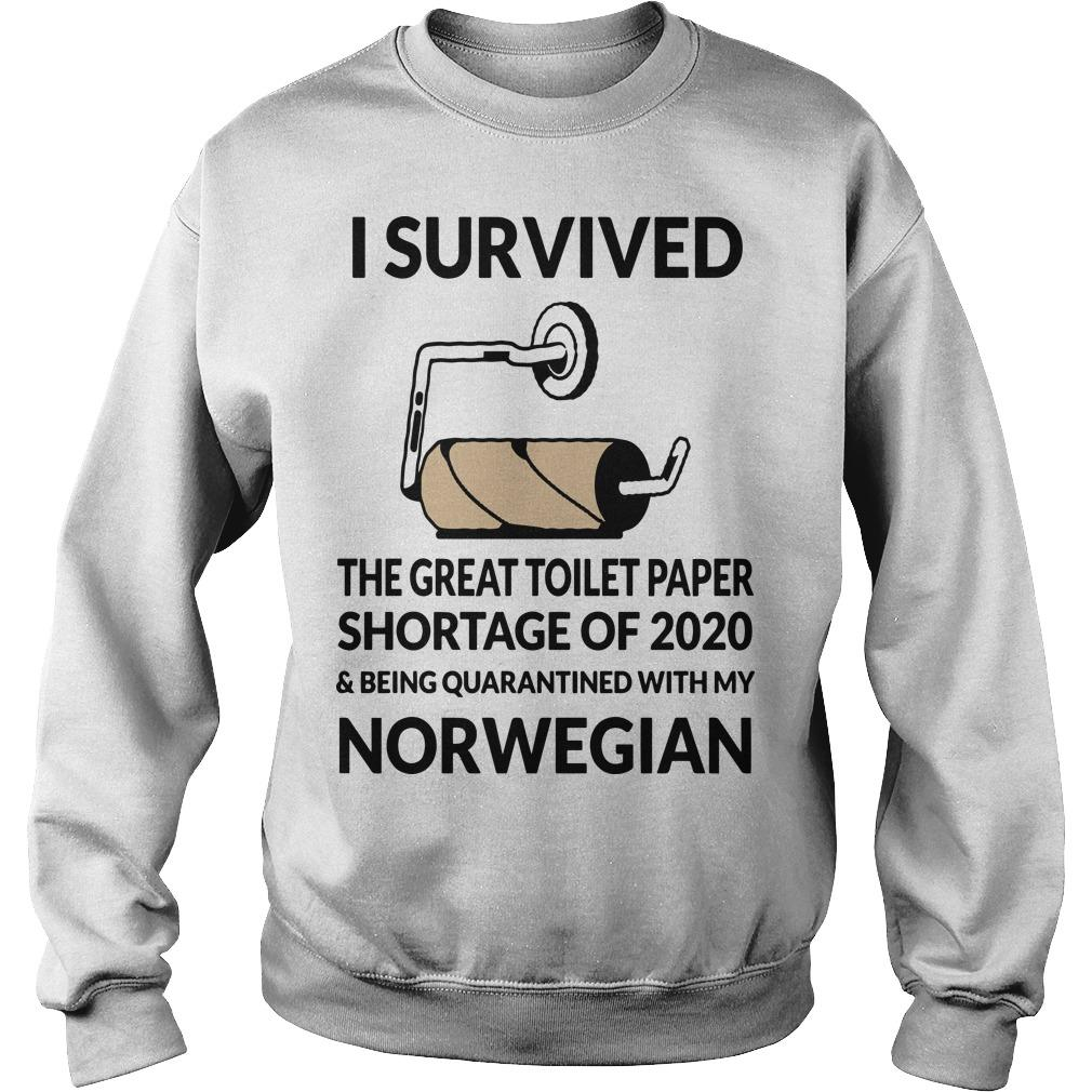 I Survived The Great Toilet Paper Shortage Of 2020 And Being Quarantined Norwegian Sweater