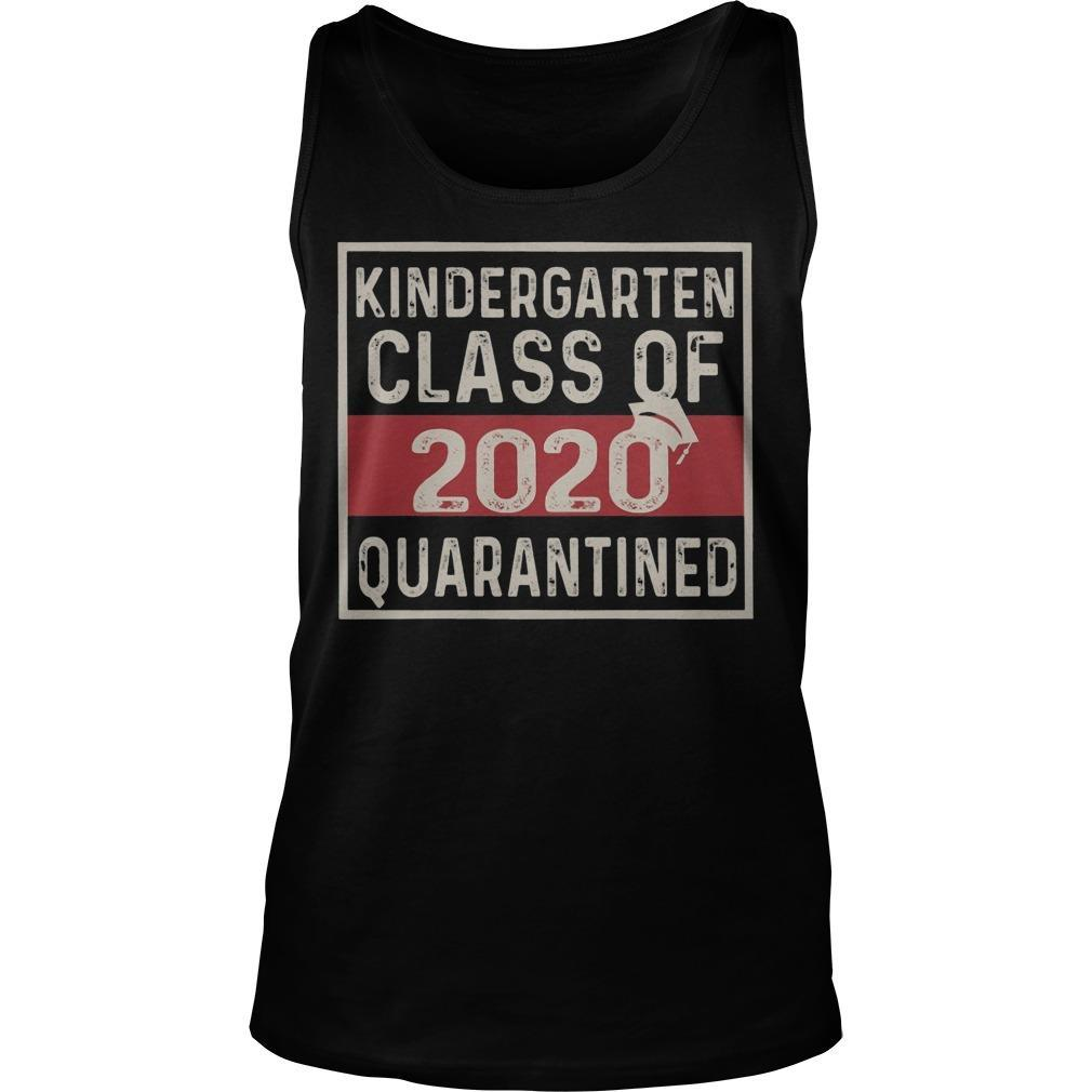 Kindergarten Class Of 2020 Quarantined Tank Top