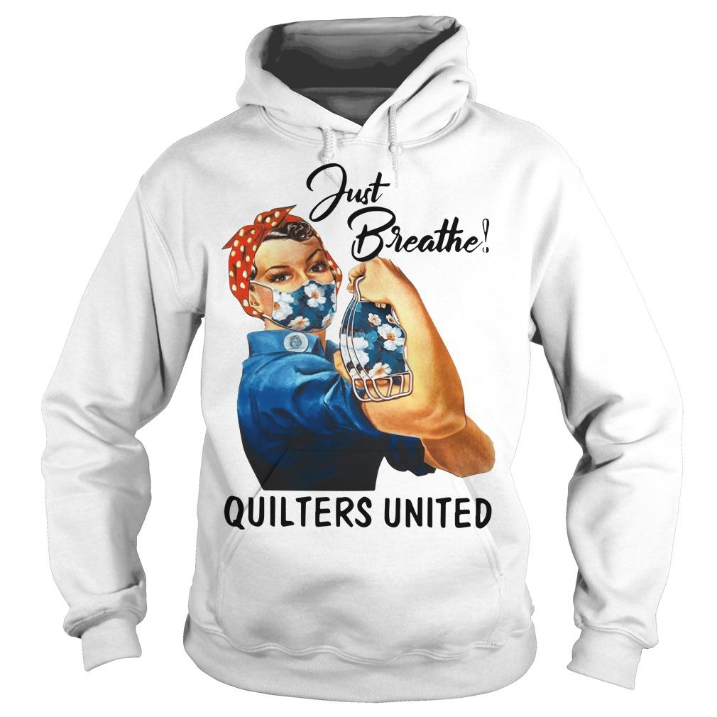Mask Girl Just Breathe Quilters United Hoodie