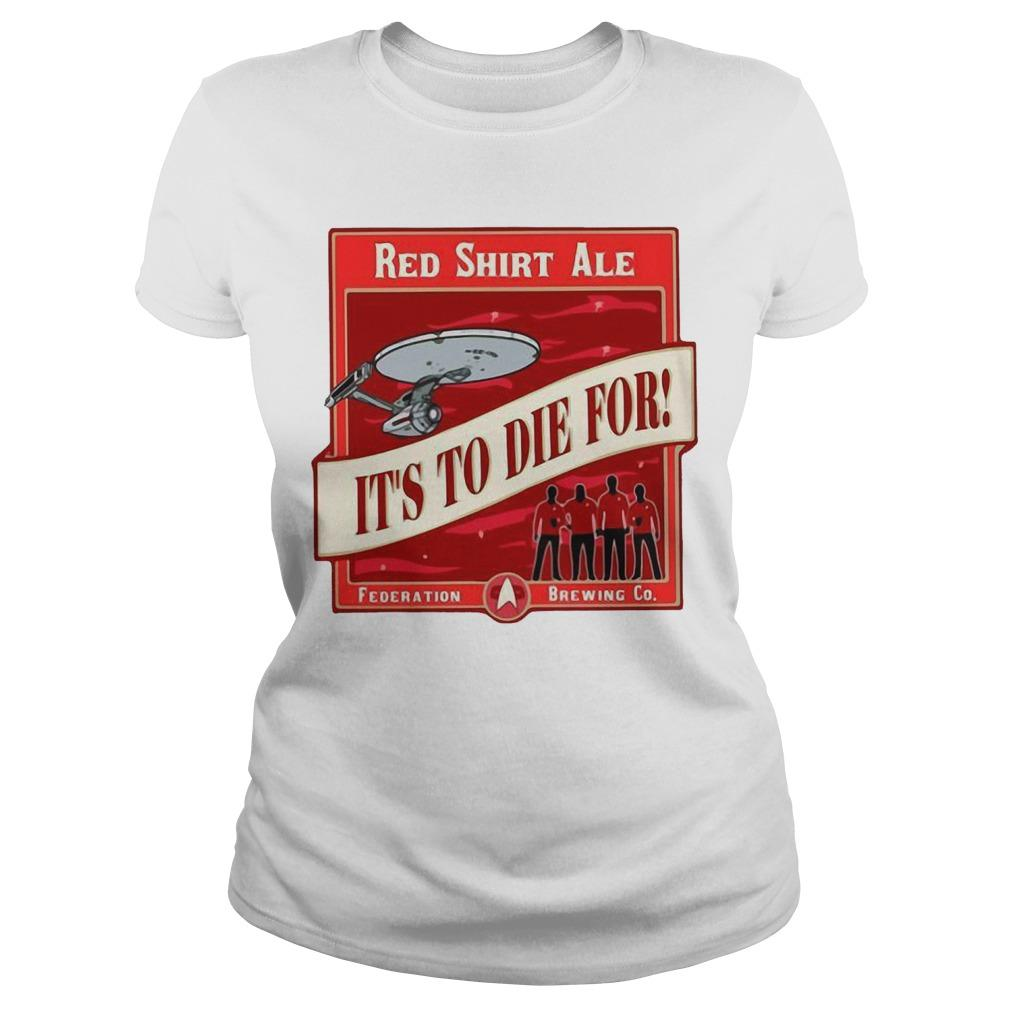 Red Ale It's To Die For Longsleeve