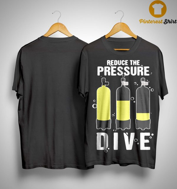 Reduce The Pressure Dive Shirt