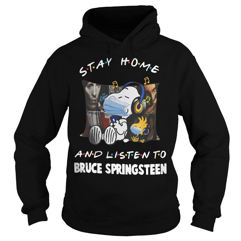 Stay Home And Listen To Bruce Springsteen Snoopy T Hoodie