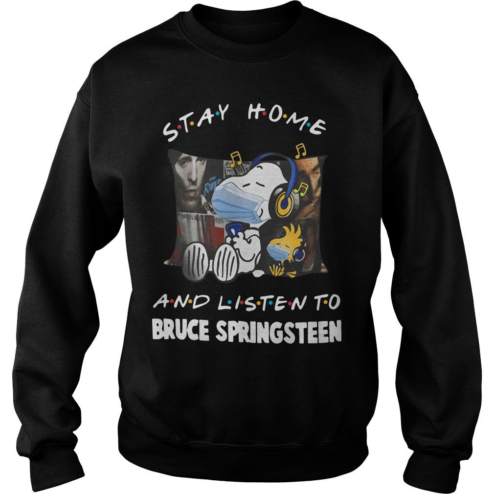 Stay Home And Listen To Bruce Springsteen Snoopy T Sweater