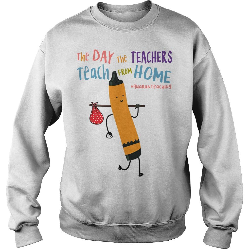 The Day The Teacher Teach From Home Sweater