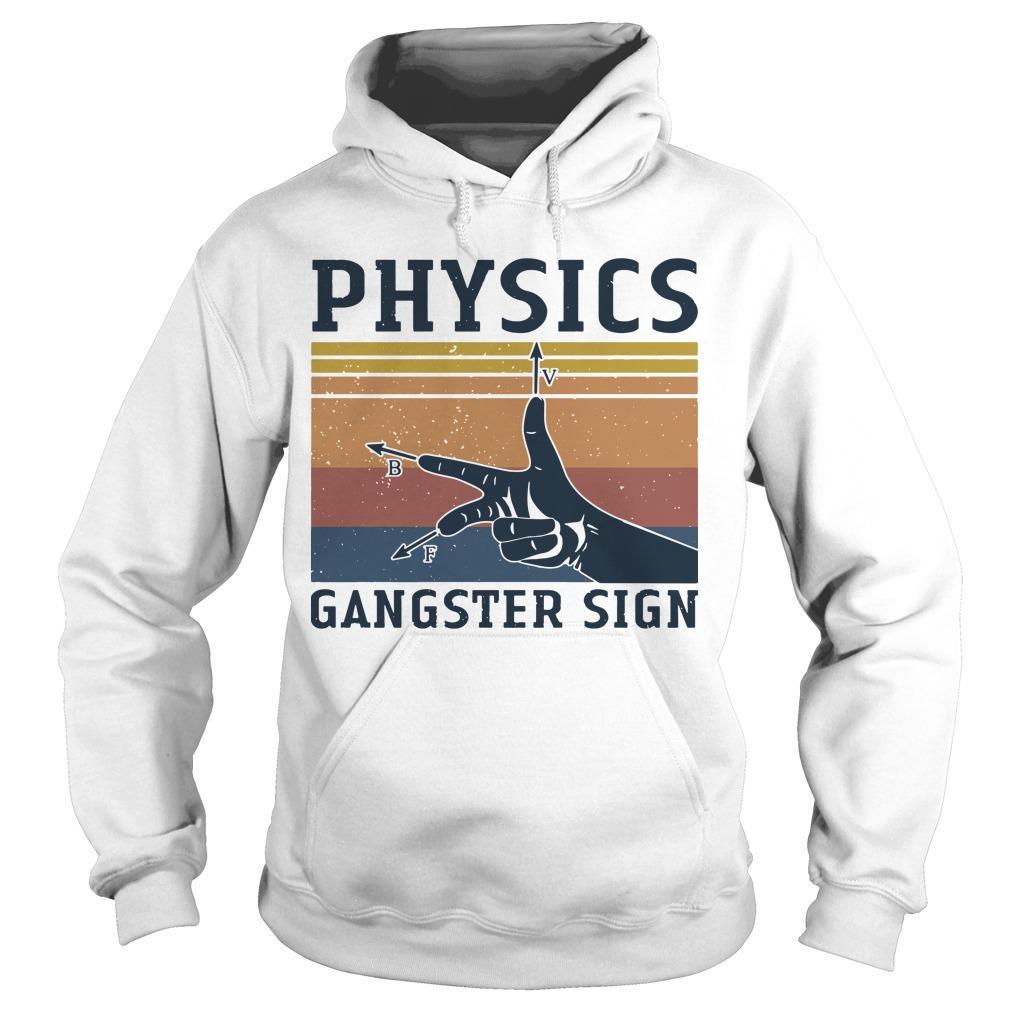 Vintage Physics Gangster Sign Hoodie