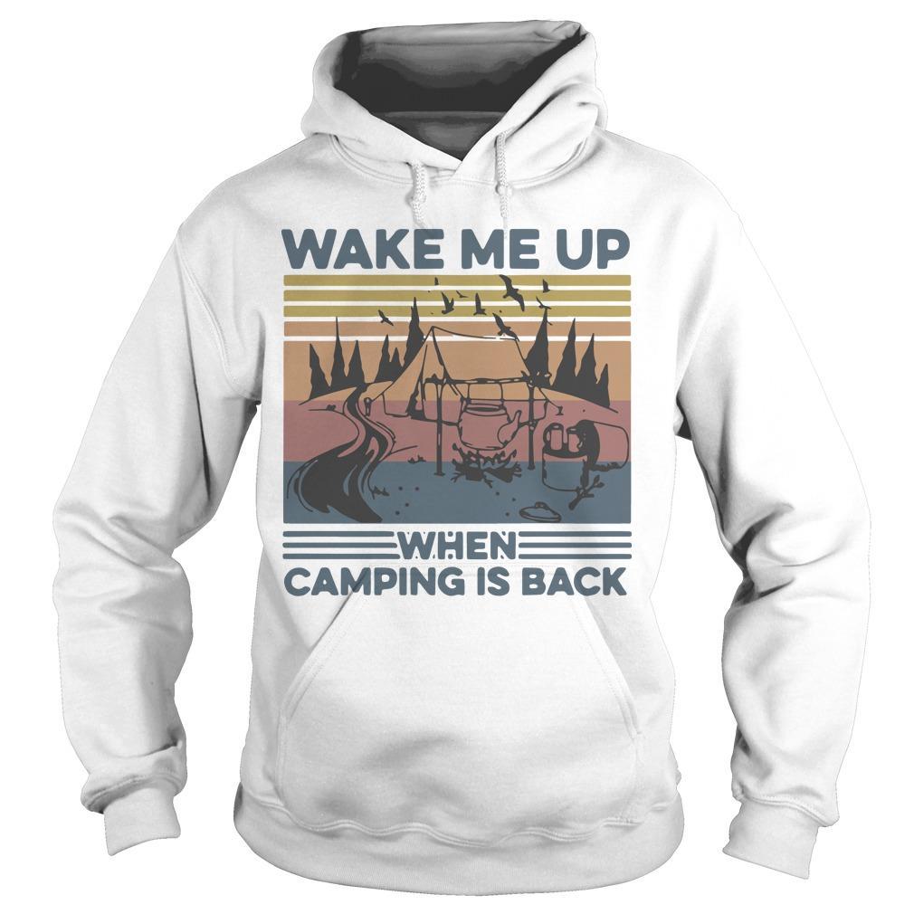 Vintage Wake Me Up When Camping Is Back Hoodie
