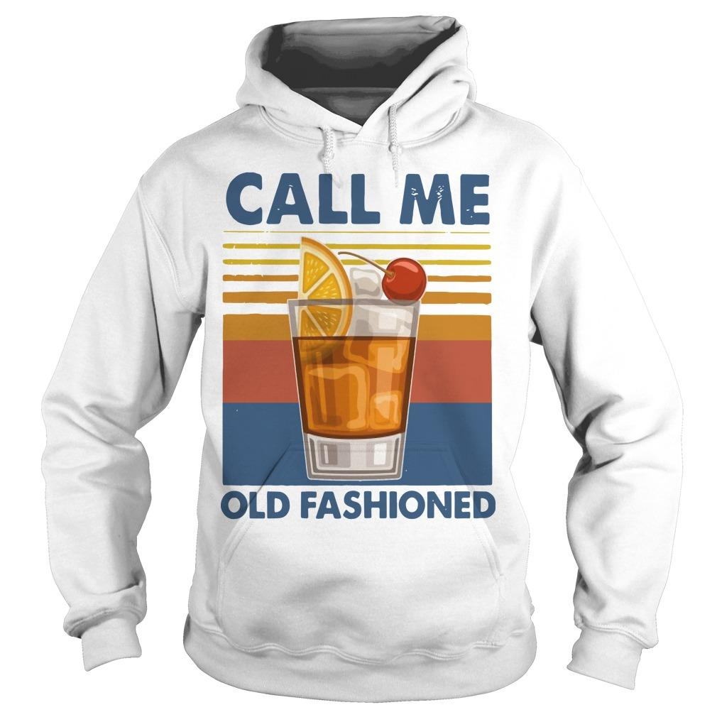 Vintage Wine Call Me Old Fashioned Hoodie
