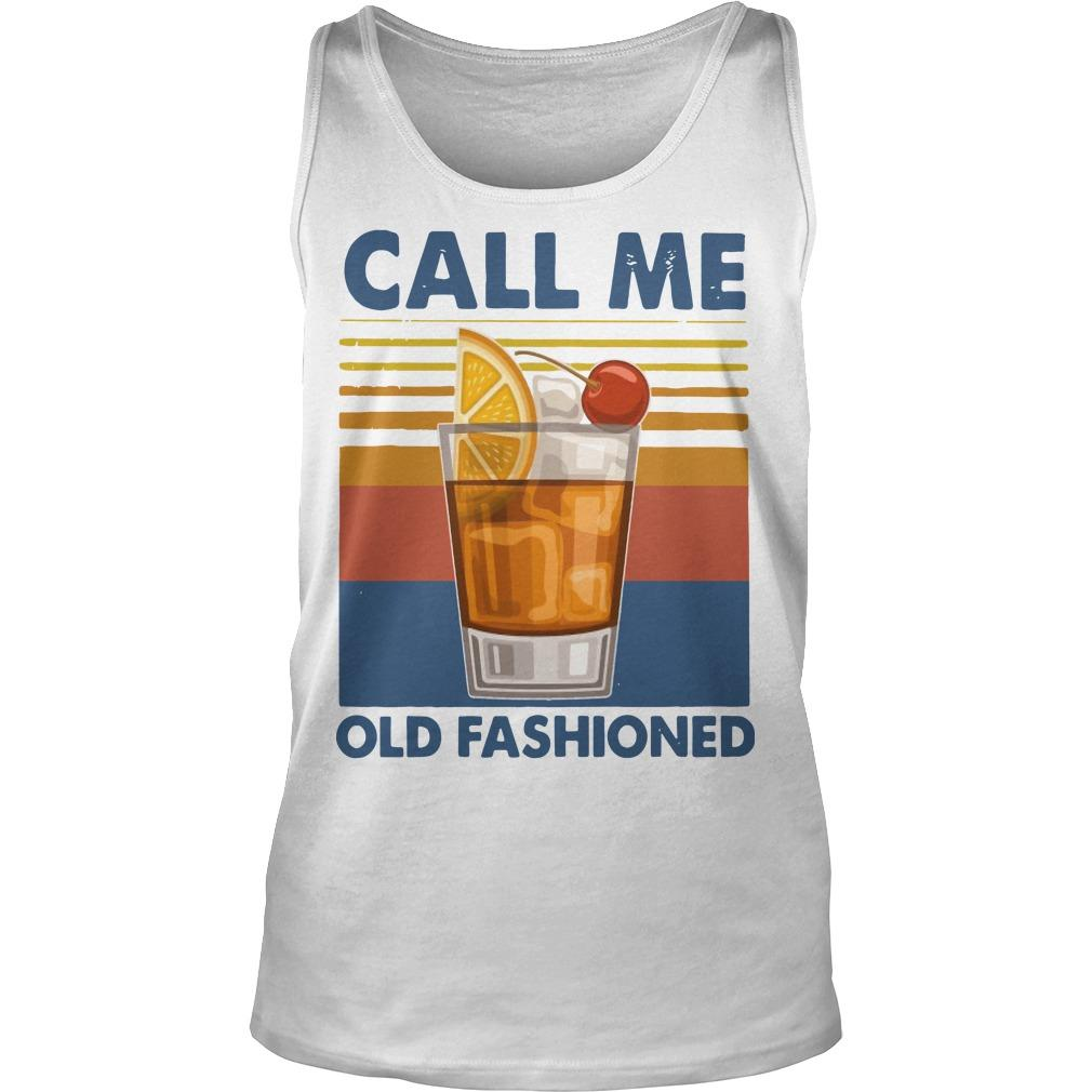 Vintage Wine Call Me Old Fashioned Tank Top