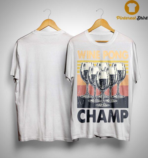 Vintage Wine Pong Champ Shirt
