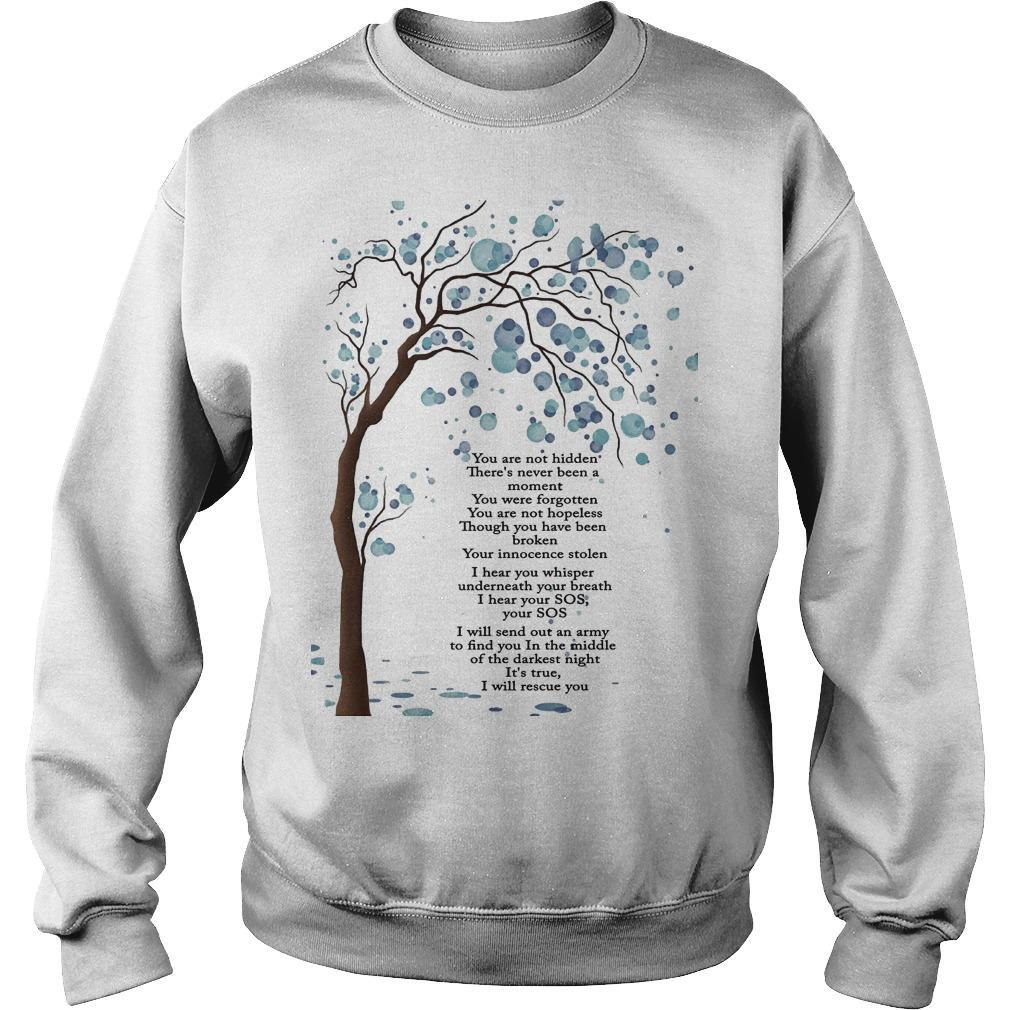 You Are Not Hidden There's Never Been A Moment Sweater