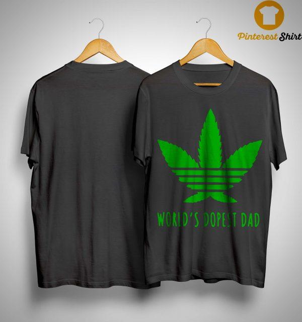 Adidas Weed Cannabis World's Dopest Dad Shirt