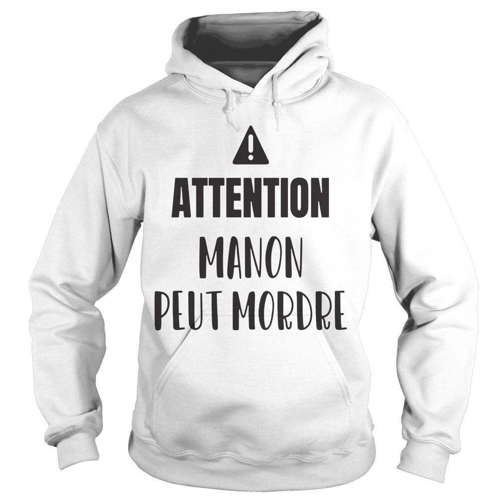 Attention Manon Peut Mordre Hoodie