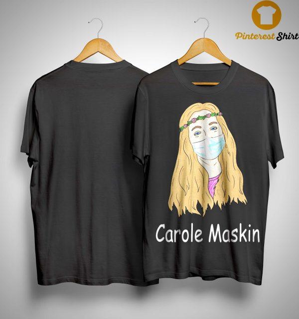 Carole Maskin Shirt