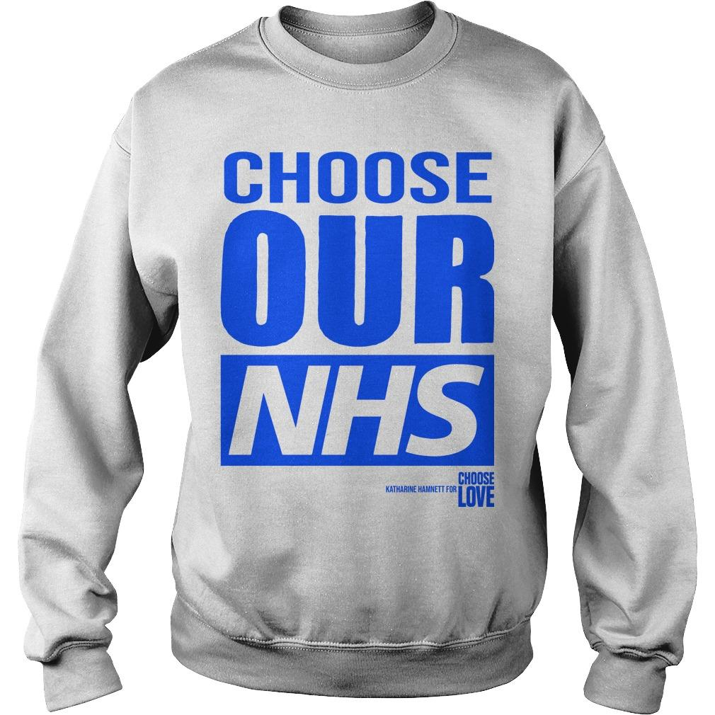 Choose Our Nhs T Sweater