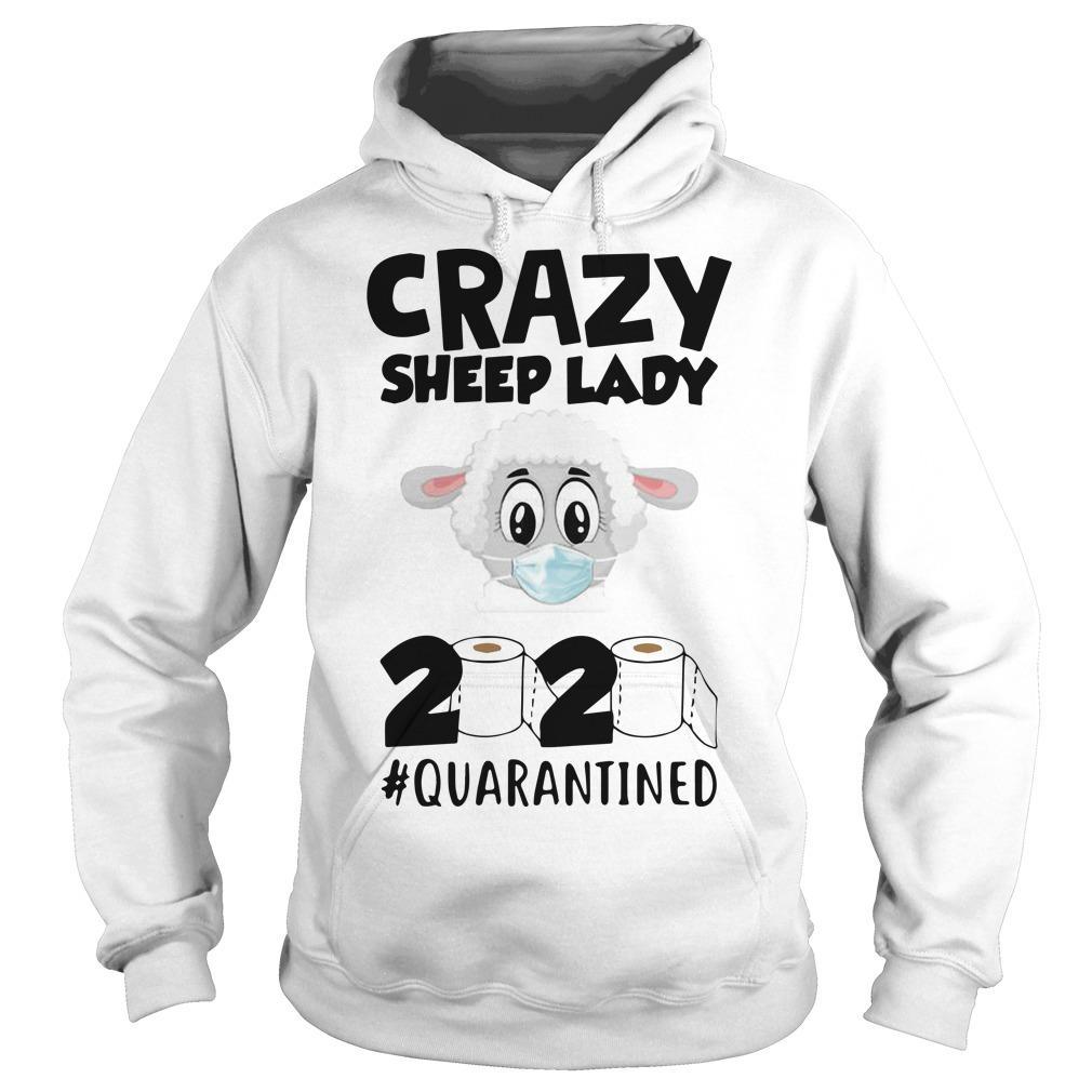 Crazy Sheep Lady 2020 Quarantined Hoodie