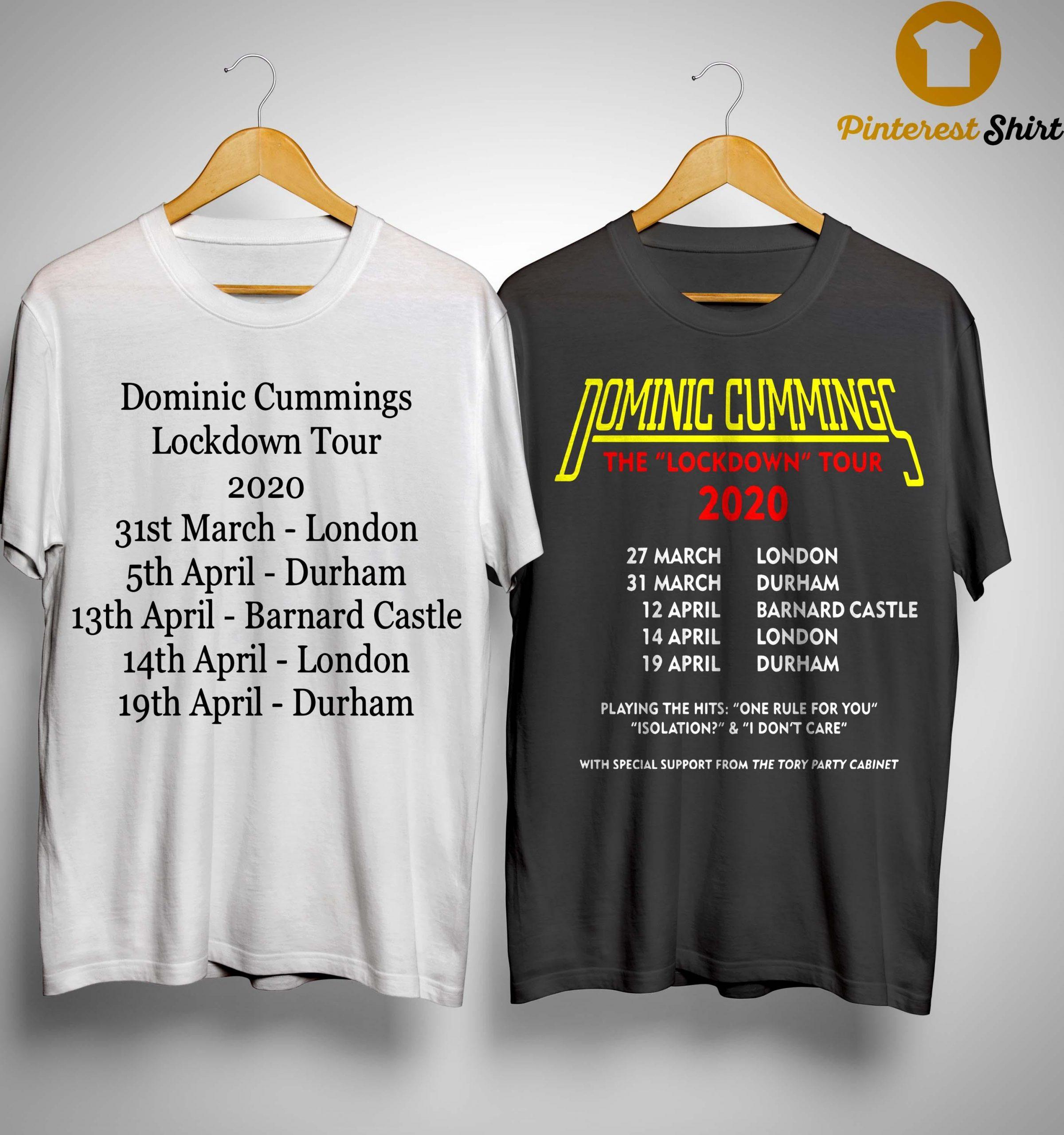 Dominic Cummings Lockdown Tour T Shirt