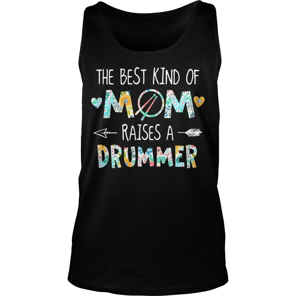 Floral The Best Kind Of Mom Raises A Drummer Tank Top