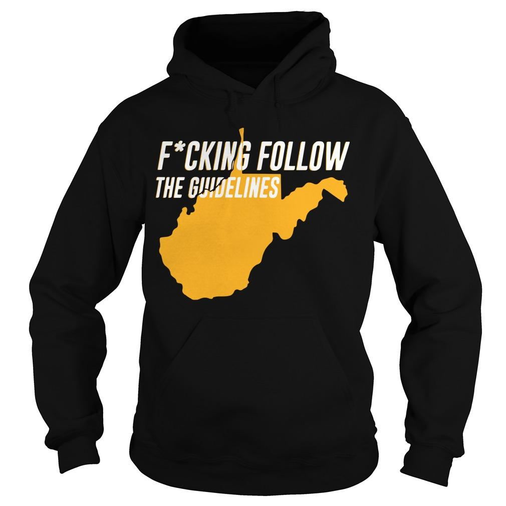 Fucking Follow The Guidelines Hoodie