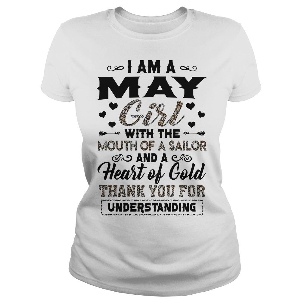 I Am A May Girl With The Mouth Of A Sailor And A Heart Of Gold Longsleeve