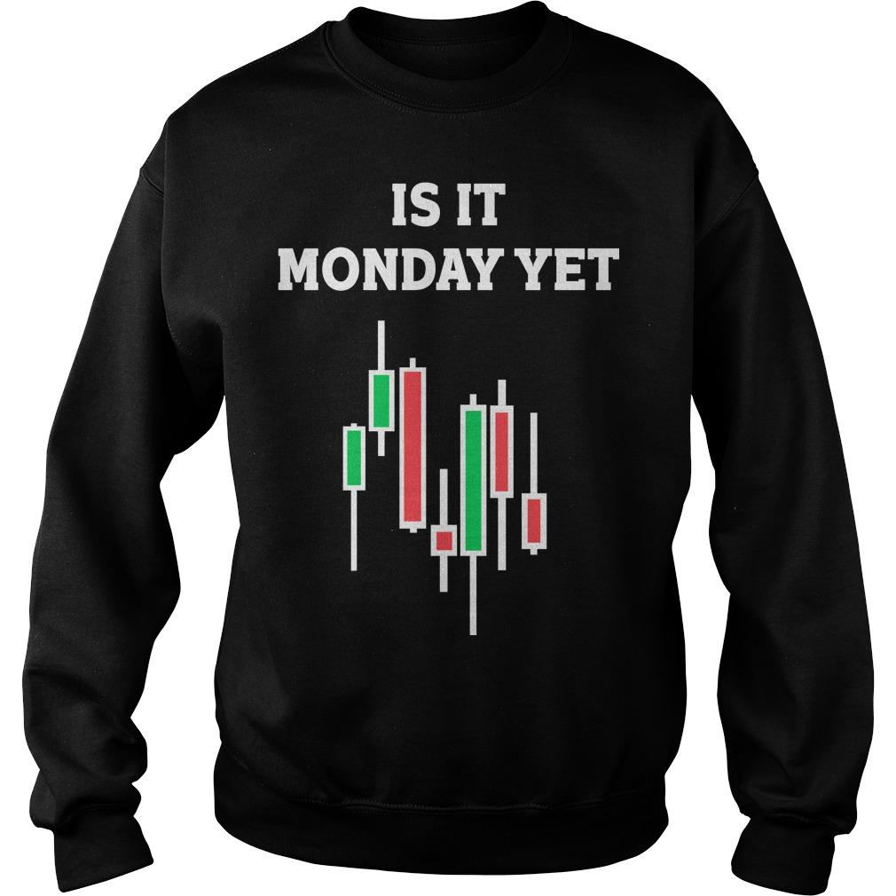Is It Monday Yet Sweater