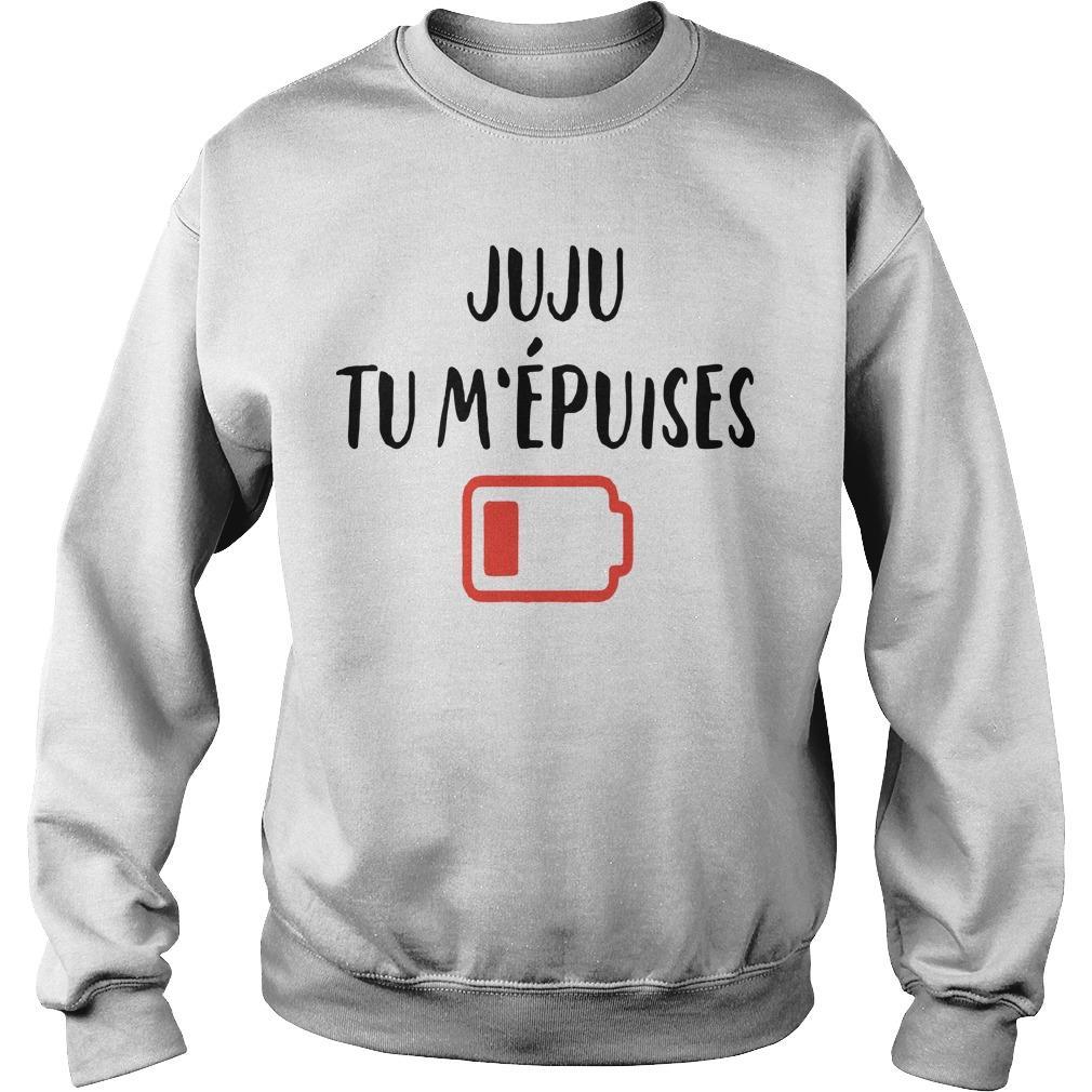 Juju Tu M'épuises Sweater