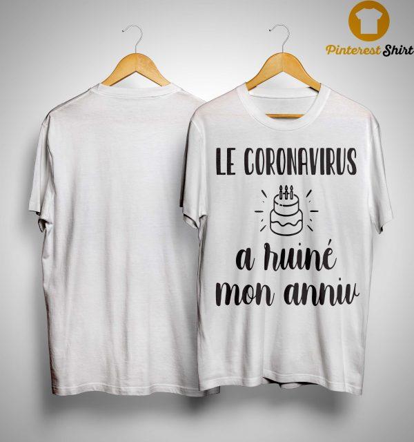 Le Coronavirus A Ruiné Mon Anniv Shirt