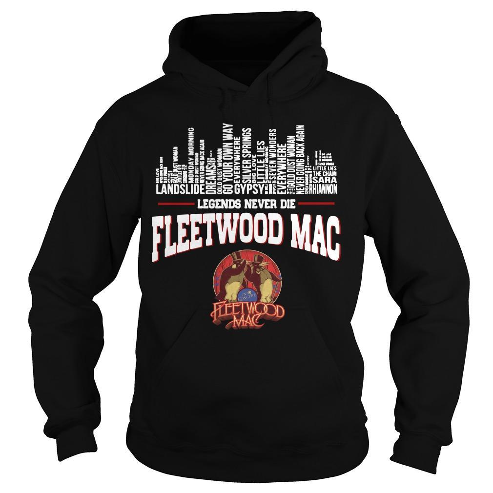 Legends Never Die Fleetwood Mac Hoodie