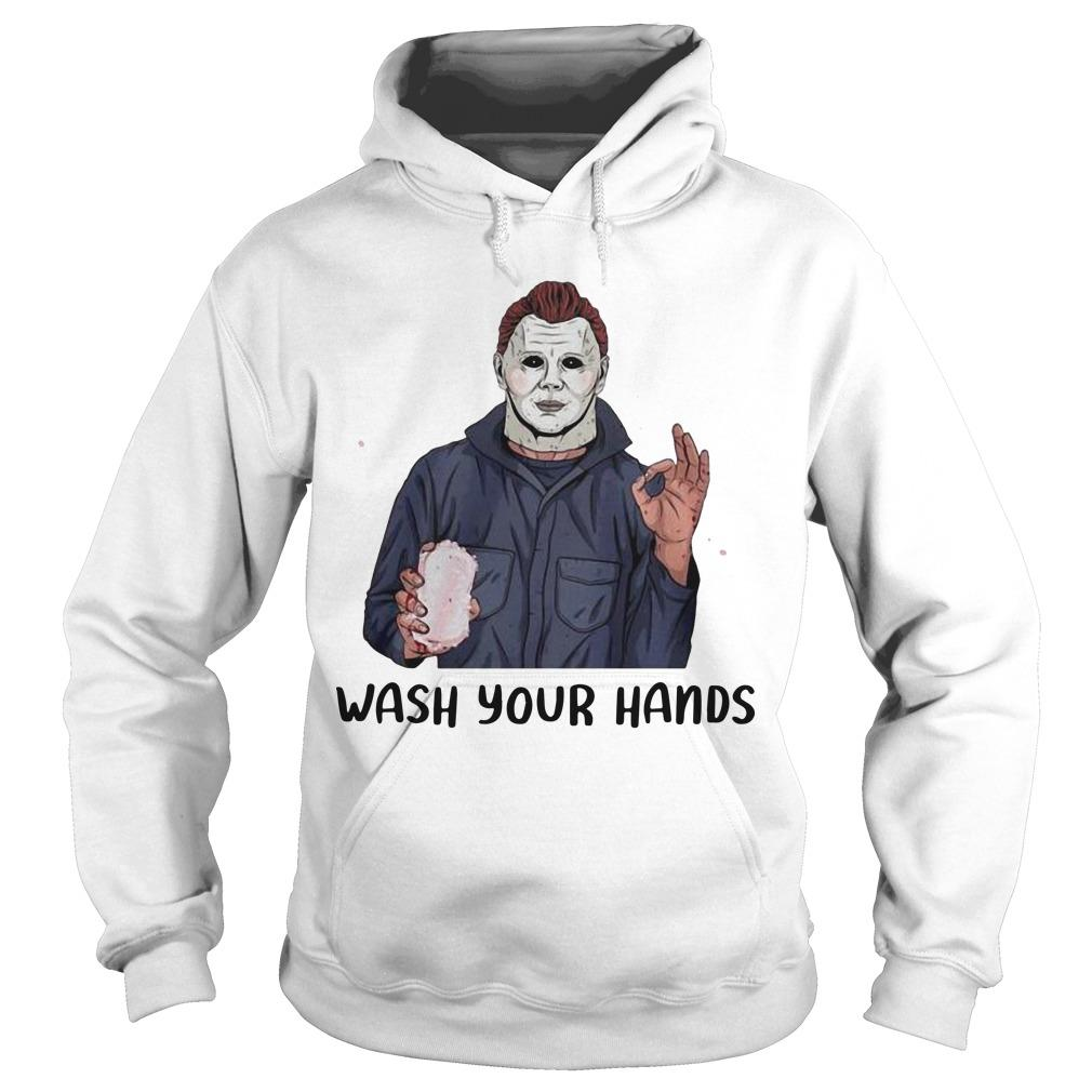 Michael Myers Wash Your Hand Hoodie