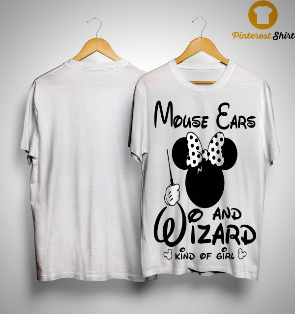 Minnie Mouse Ears And Wizard Kind Of Girl Shirt
