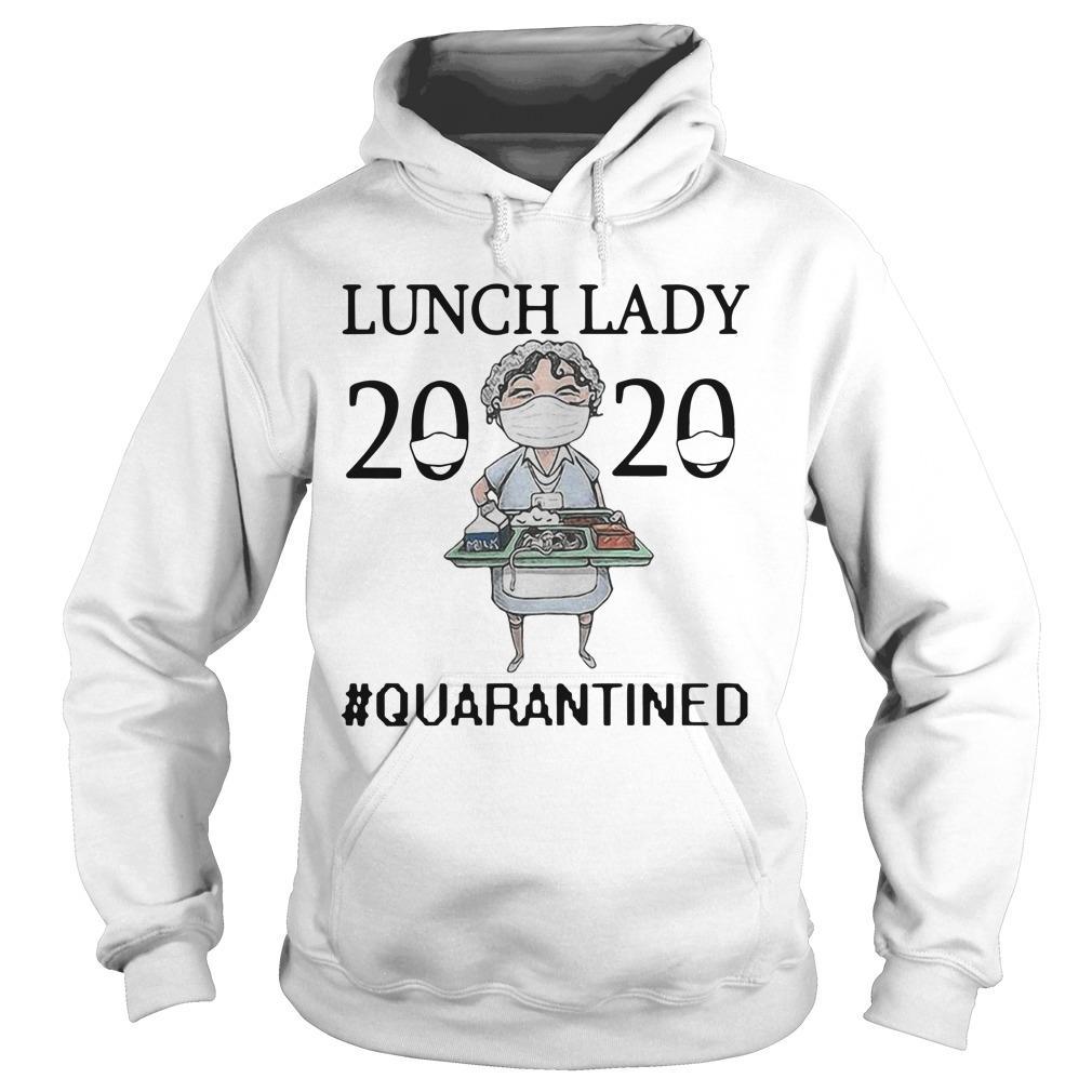 Nurse Mask Lunch Lady 2020 Quarantined Hoodie